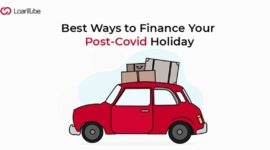Best Ways to Finance Your Post-COVID Holiday